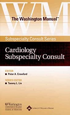The Washington Manual(r) Cardiology Subspecialty Consult 9780781743709