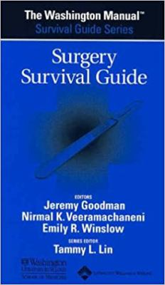 The Washington Manual(r) Surgery Survival Guide 9780781743686