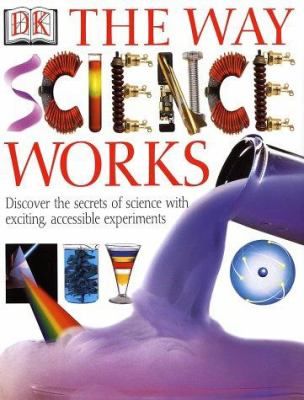 The Way Science Works 9780789485625