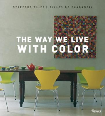 The Way We Live with Color 9780789320452
