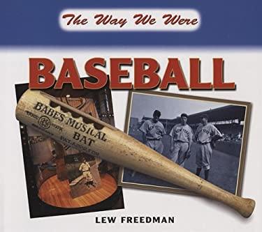 The Way We Were Baseball 9780785824411