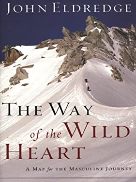 The Way of the Wild Heart 9780786296125