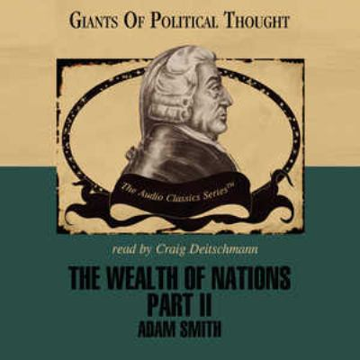 The Wealth of Nations Part II 9780786169856