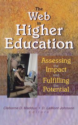 The Web in Higher Education 9780789017062