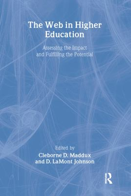 The Web in Higher Education 9780789017079