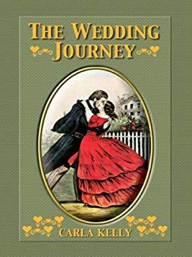 The Wedding Journey 9780786255818