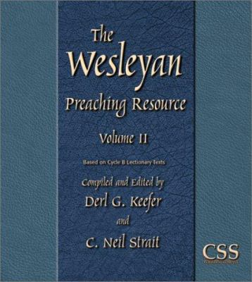 The Wesleyan Preaching Resource 9780788019029