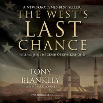 The West's Last Chance -Lib: MP3 Will We Win the Clash of Civilizations 9780786177608