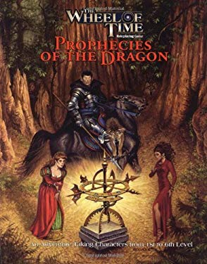 The Wheel of Time: Prophecies of the Dragon 9780786926640