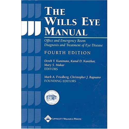 The Wills Eye Manual: Office and Emergency Room Diagnosis and Treatment of Eye Disease 9780781742078