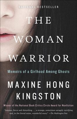The Woman Warrior: Memoirs of a Girlhood Among Ghosts 9780780736849