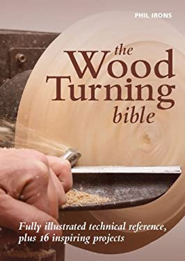 The Woodturning Bible 9780785827931