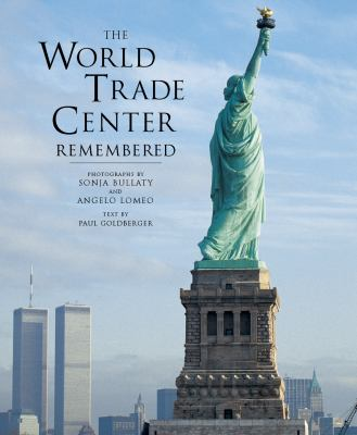 The World Trade Center Remembered 9780789207647