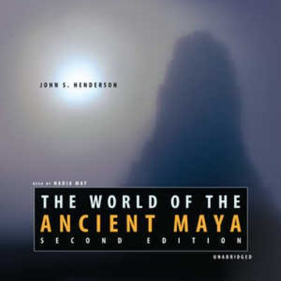 The World of the Ancient Maya 9780786171439