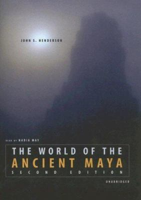 The World of the Ancient Maya 9780786147007