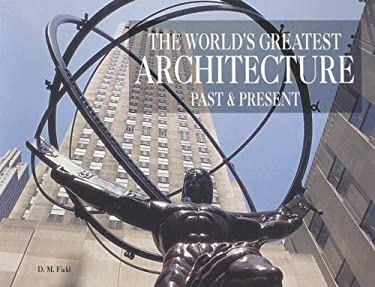The World's Greatest Architecture: Past and Present 9780785822394