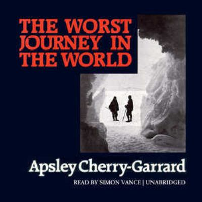 The Worst Journey in the World 9780786190089