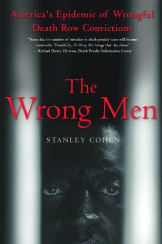 The Wrong Men: America's Epidemic of Wrongful Death Row Convictions 9780786712588