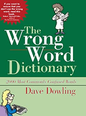 The Wrong Word Dictionary 9780785824084