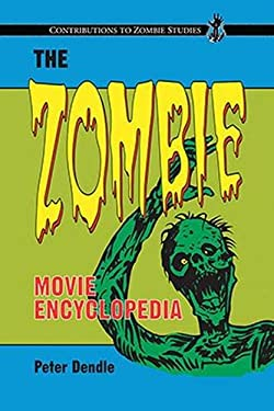 The Zombie Movie Encyclopedia 9780786463671