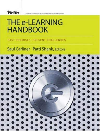 The e-Learning Handbook: Past Promises, Present Challenges 9780787978310