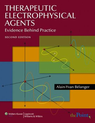 Therapeutic Electrophysical Agents: Evidence Behind Practice - 2nd Edition