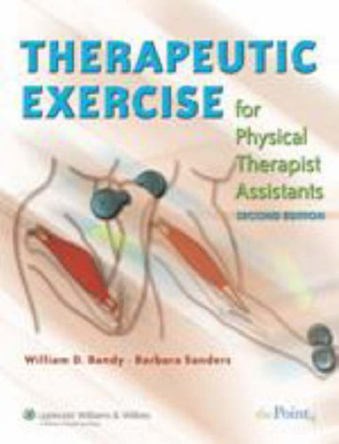 Therapeutic Exercise for Physical Therapy Assistants: Techniques for Intervention 9780781790802