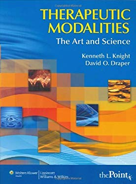Therapeutic Modalities: The Art and Science with Clinical Activities Manual [With Study Guide] 9780781757447