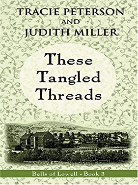 These Tangled Threads 9780786277155