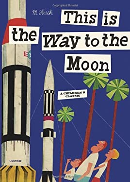 This Is the Way to the Moon 9780789318428
