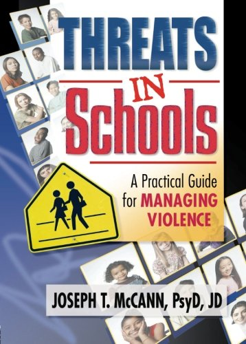 Threats in Schools: A Practical Guide for Managing Violence 9780789012968