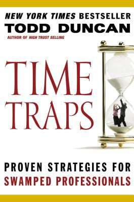 Time Traps: Proven Strategies for Swamped Professionals 9780785288336