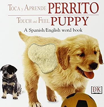 Toca y Aprende Perrito / Touch and Feel Puppy 9780789495259