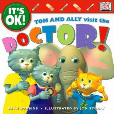 Tom and Ally Visit the Doctor! 9780789474292