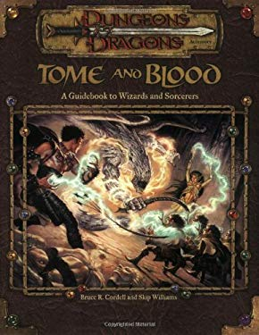 Tome and Blood: A Guide to Wizards and Sorcerers 9780786918454
