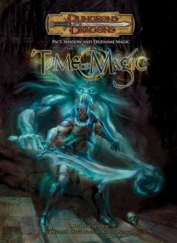 Tome of Magic: Pact, Shadow, and Truename Magic