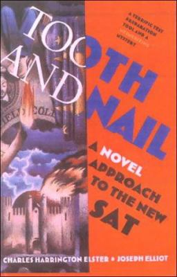 Tooth and Nail: A Novel Approach to the New SAT 9780785737971