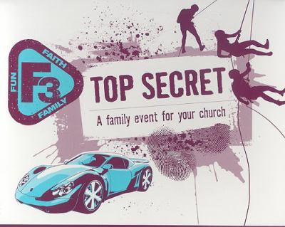 Top Secret: A Family Event for Your Church [With CDROM and Game Cards and Stamp, Place Mat, Name Tag and CD (Audio) and Planning Gyide] 9780784723012
