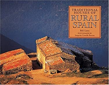 Traditional Houses of Rural Spain 9780789200570