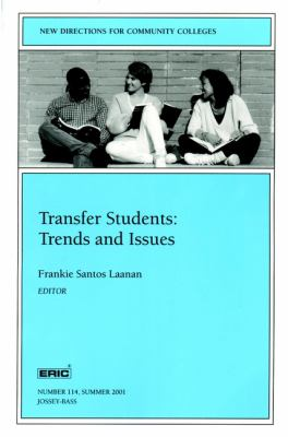 Transfer Students: Trends and Issues 9780787957797