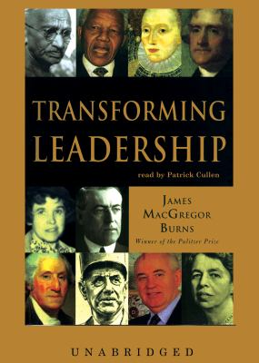 Transforming Leadership: The New Pursuit of Happiness 9780786126415