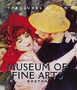 Treasures of the Museum of Fine Arts, Boston 9780789205063