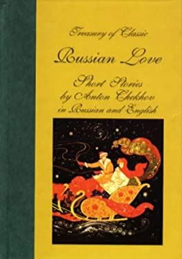 Treasury of Classic Russian Love Short Stories in Russian and English 9780781806015