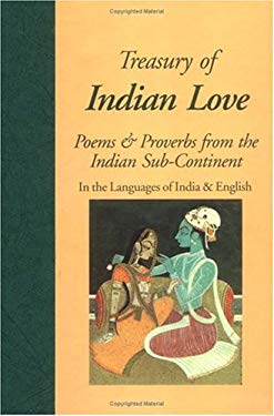 Treasury of Indian Love: Poems & Proverbs from the Indian Sub-Continent 9780781806701