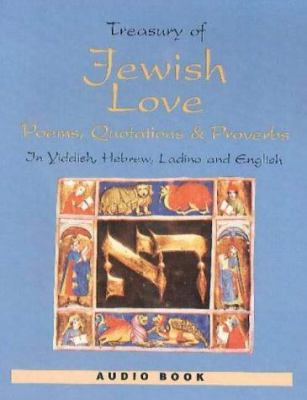 Treasury of Jewish Love Poems, Quotations and Proverbs 9780781803632