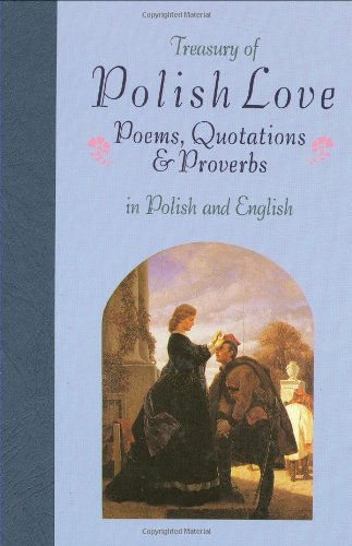 Treasury of Polish Love Poems, Quotations, and Proverbs 9780781802970