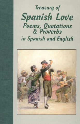 Treasury of Spanish Love Poems, Quotations and Proverbs 9780781803588