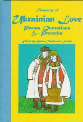 Treasury of Ukrainian Love Poems, Quotations and Proverbs 9780781805179