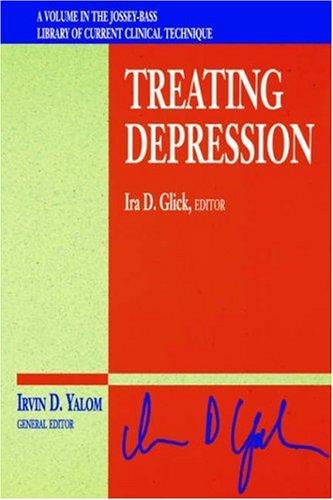 Treating Depression - Glick, Ira D. / Glick / Yalom