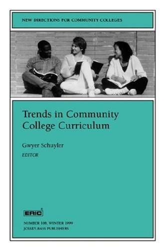 Trends in Community College Curriculum: New Directions for Community Colleges 9780787948498